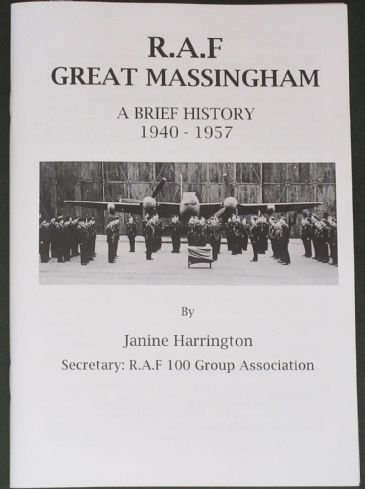 R.A.F Great Massingham, A Brief History 1940-1957, by Janine Harrington